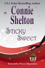 Sticky Sweet: A Sweet's Sweets Bakery Mystery book