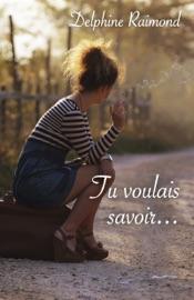 Download and Read Online Tu voulais savoir...