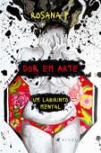 Dor em arte, um labirinto mental Book Cover