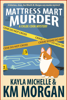 K.M. Morgan & Kayla Michelle - Mattress Mart Murder  artwork