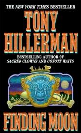 Finding Moon - Tony Hillerman by  Tony Hillerman PDF Download