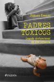 Padres tóxicos Book Cover