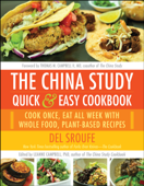 Download and Read Online The China Study Quick & Easy Cookbook