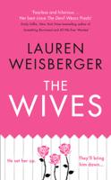 Lauren Weisberger - The Wives artwork