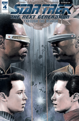 Star Trek: The Next Generation: Through The Mirror #4 - Scott Tipton, David Tipton, Carlos Nieto & J.K. Woodward book