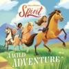 Spirit: A Wild Adventure