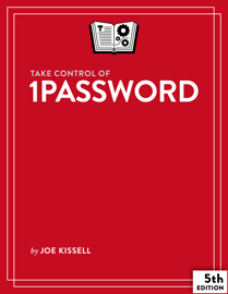 Take Control of 1Password, Fifth Edition