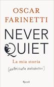 Never Quiet Book Cover