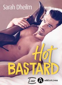 Hot Bastard
