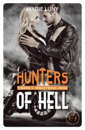 Download Hunters of hell - tome 1 Protège-moi