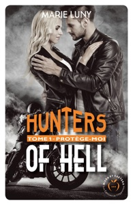 Hunters of hell - tome 1 Protège-moi Book Cover