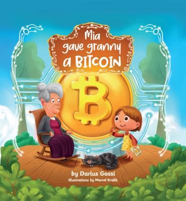 Mia gave granny a Bitcoin