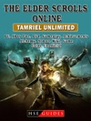 The Elder Scrolls Online Tamriel Unlimited PC Xbox One PS4 Gameplay Achievements Alchemy Armor Wiki Game Guide Unofficial
