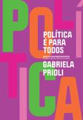 Política é para todos Book Cover