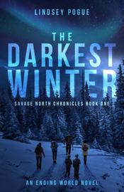 The Darkest Winter: A Post-Apocalyptic Survival Adventure