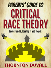 Parents' Guide to Critical Race Theory