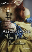Download and Read Online Une flamme florentine