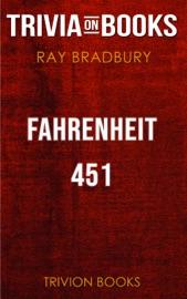 Fahrenheit 451 By Ray Bradbury Trivia On Books