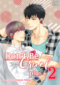 Don't Be Cruel: plus+, Vol. 2 Book Cover