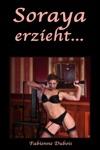 Soraya Erzieht