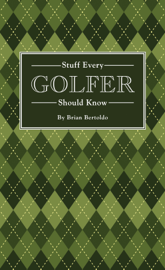 Stuff Every Golfer Should Know book