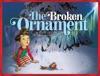 The Broken Ornament