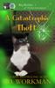 P.D. Workman - A Catastrophic Theft artwork