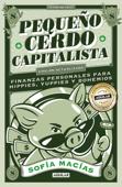 Pequeño Cerdo Capitalista (10° aniversario Book Cover