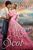 Download and Read Online Never Kiss a Scot