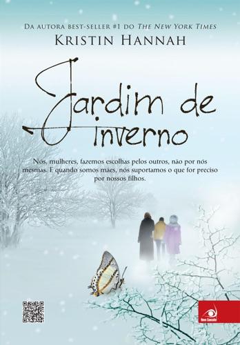 Kristin Hannah - Jardim de inverno