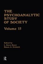 The Psychoanalytic Study Of Society, V. 15