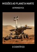 Missões Ao Planeta Marte Book Cover