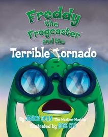 Freddy the Frogcaster and the Terrible Tornado PDF Download