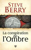 Download and Read Online La Conspiration de l'ombre
