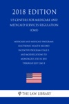 Medicare And Medicaid Programs - Electronic Health Record Incentive Program - Stage 3 And Modifications To Meaningful Use In 2015 Through 2017 CMS-3 US Centers For Medicare And Medicaid Services Regulation CMS 2018 Edition