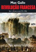 Revolução Francesa: o povo e o rei (1774-1793) - Volume 1 Book Cover
