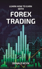 Learn How to Earn with Forex Trading