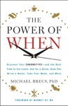 The Power Of When