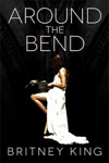 Around The Bend A Novel