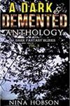 A Dark  Demented Anthology Dark Fantasy Blinks Vol 3