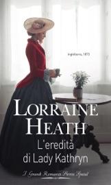 Download L'eredità di Lady Kathryn