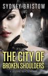 The City Of Broken Shoulders