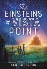 The Einsteins of Vista Point