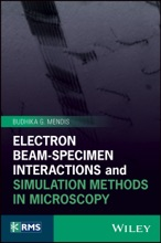 Electron Beam-Specimen Interactions And Simulation Methods In Microscopy