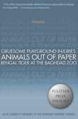 Gruesome Playground Injuries; Animals Out of Paper; Bengal Tiger at the Baghdad Zoo