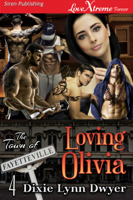 Download and Read Online Loving Olivia (The Town of Fayetteville 4)