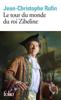 Jean-Christophe Rufin - Le tour du monde du roi Zibeline illustration