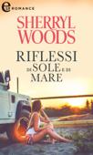 Download and Read Online Riflessi di sole e di mare (eLit)