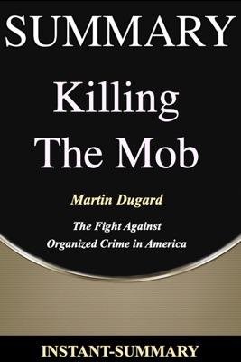 Killing The Mob Summary