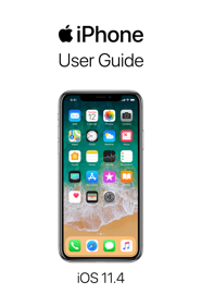 iPhone User Guide for iOS 11.4 book